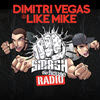 Dimitri Vegas & Like Mike & Tom Geiss @ Smash The House 2011-07-02 Artwork